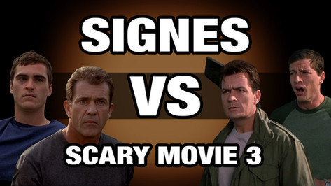 SIGNES VS SCARY MOVIE 3