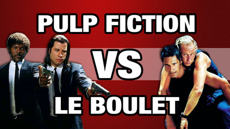 PULP FICTION VS LE BOULET