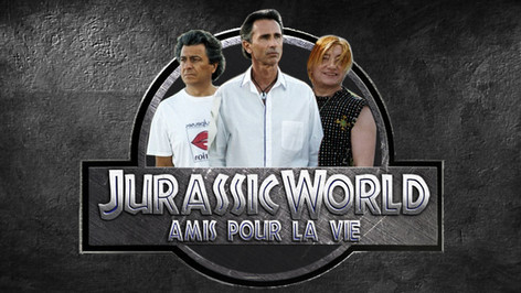 JURASSIC WORLD VS LES BRONZES 3