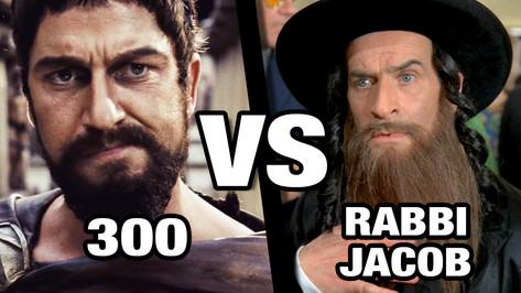 300 VS RABBI JACOB