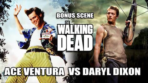 WALKING DEAD VS ACE VENTURA