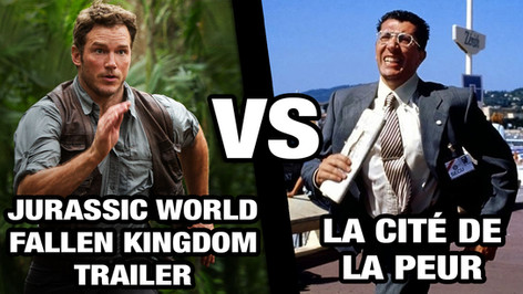 JURASSIC WORLD FALLEN KINGDOM VS LA CITE DE LA PEUR