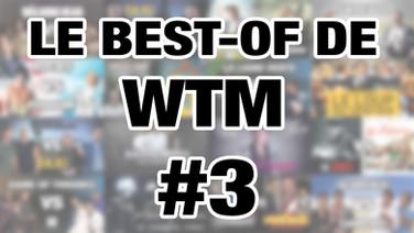 LE BEST-OF DE WTM - S2-EP01