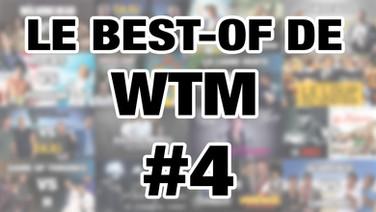 LE BEST-OF DE WTM - S2-EP02