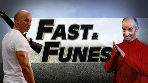 FAST AND FUNES ( VIN DIESEL VS LOUIS DE FUNES )