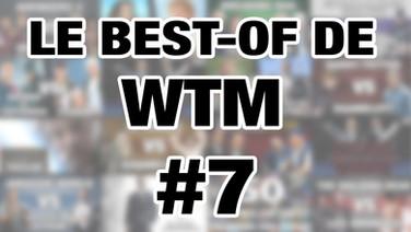 LE BEST-OF DE WTM - S5