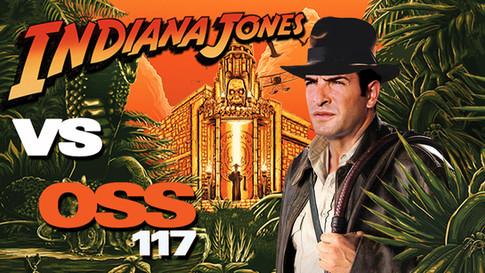 INDIANA JONES VS OSS 117
