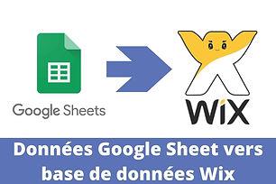 Envoie Données Données Google Sheet vers Wix
