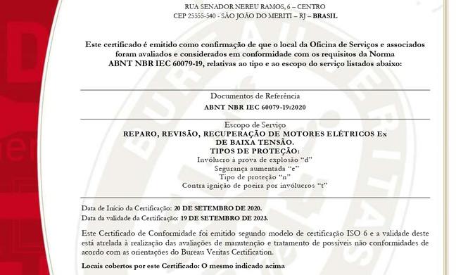 BV - Certificada em Manutenção EX - ABNT NBR IEC 60079-19, desde 2011