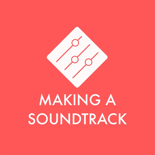 Making A Soundtrack Podcast