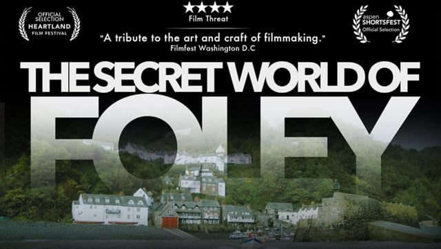 The Secret World of Foley (Documentary)
