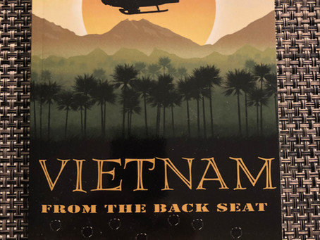 Vietnam From The Back Seat - Written By FOP Member, Stephen Madden *Good Read - Check It Out*