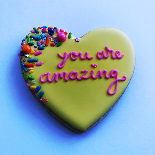 You're Amazing Cookie