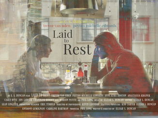 """""""Laid To Rest"""" Directed by Elijah Duncan"""