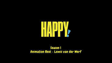 Happy! Animation Reel