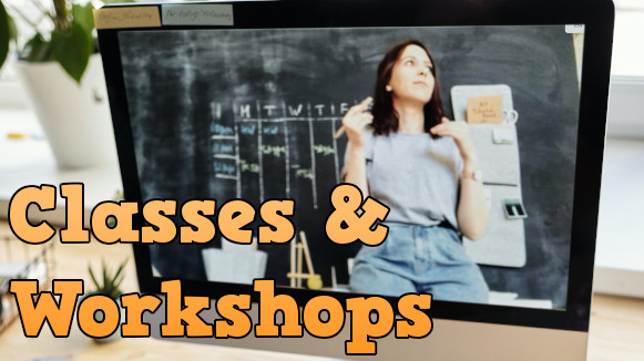 Virtual Classes and Workshops