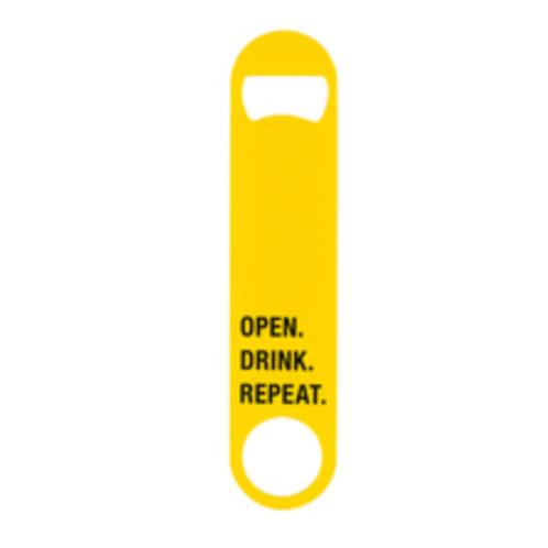 OPEN. DRINK. REPEAT. Bottle Opener