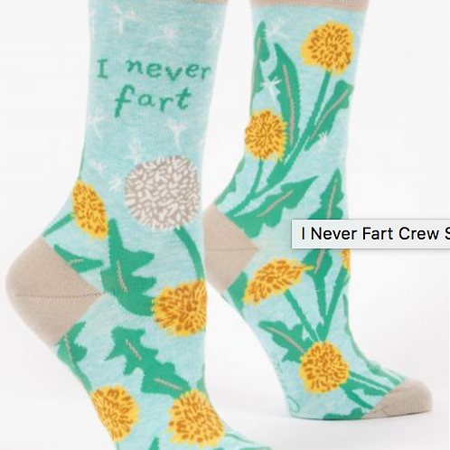 I never fart w-crew socks