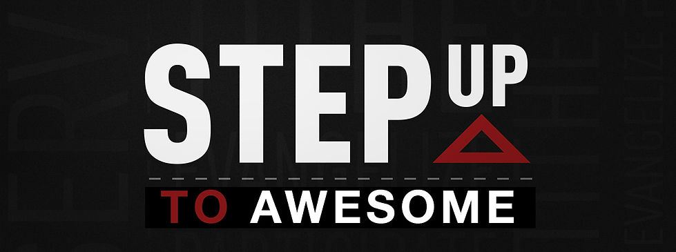 Step Up To Awesome.jpg