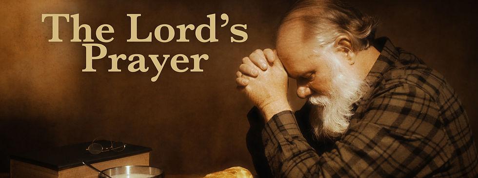 The Lord's Prayer Series Graphic.jpg