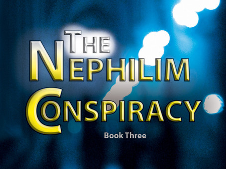 THE NEPHILIM CONSPIRACY - Book 3 of 3