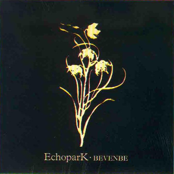 EchoparK, Bevenbe, CD, 2001