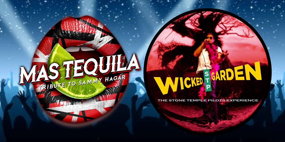 Mas Tequila and Wicked Garden at Louie G's