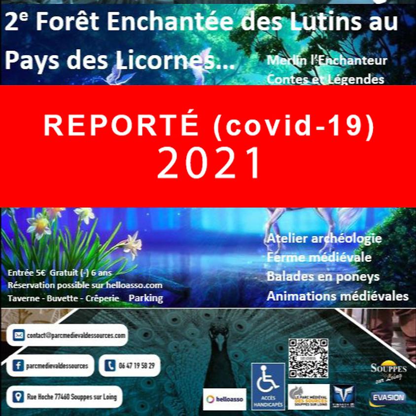 (REPORT COVID-19) 2ème FORÊT ENCHANTÉE DES LUTINS AUX PAYS DES LICORNES (1)