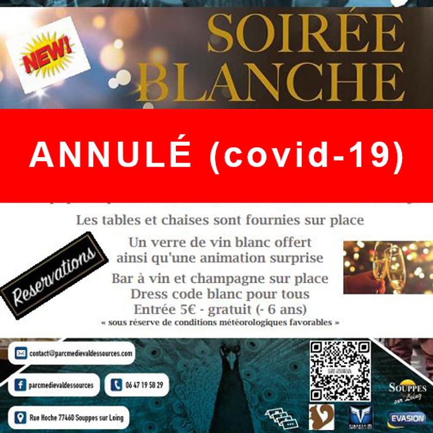(ANNULÉ Covid-19) SOIRÉE BLANCHE