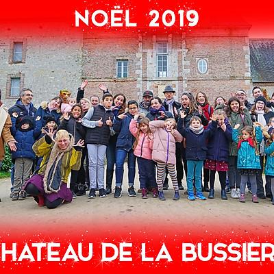 NOËL CHÂTEAU DE LA BUSSIÈRE