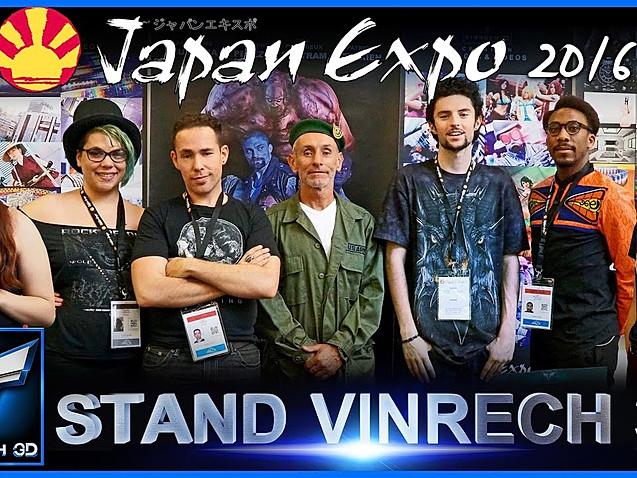 Vidéo VINRECH 3D JAPAN EXPO 2016 !