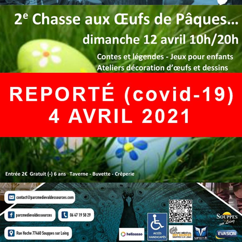 REPORTÉ (Covid-19) 4 AVRIL 2021 - 2 ème CHASSE AUX OEUFS DE PÂQUES