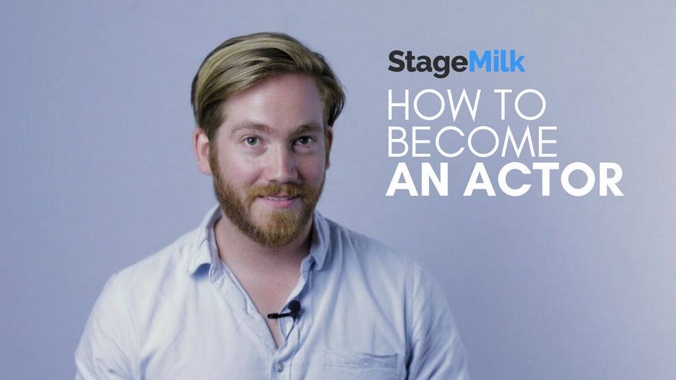 [STAGEMILK] How to Become an Actor
