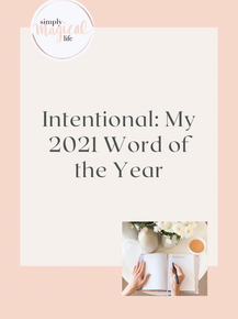 Intentional: My 2021 Word of the Year