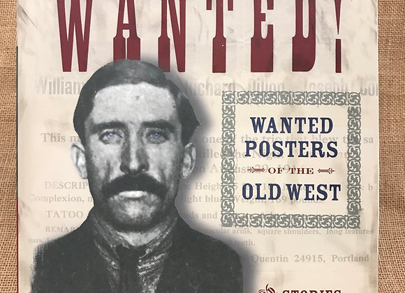 Wanted: Wanted Posters of the Old West
