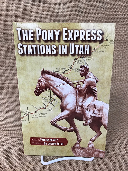 The Pony Express Stations in Utah