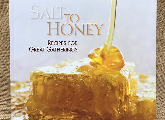 Salt to Honey: Recipes for Great Gatherings
