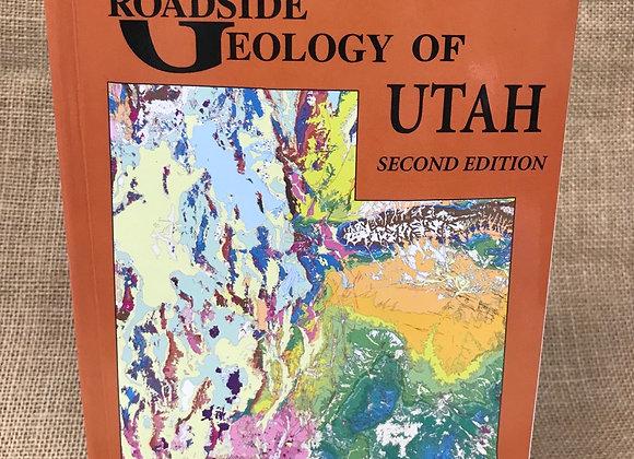 Roadside Geology of Utah: Second Edition