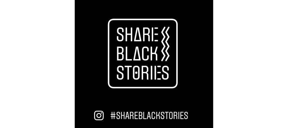 Share Black Stories - #shareblackstories