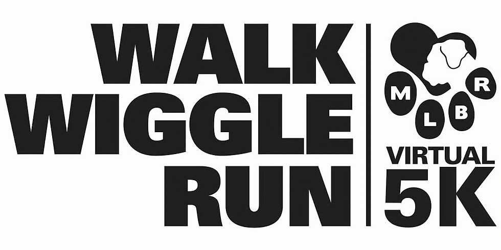 MLBR's Walk, Wiggle, Run Virtual 5K