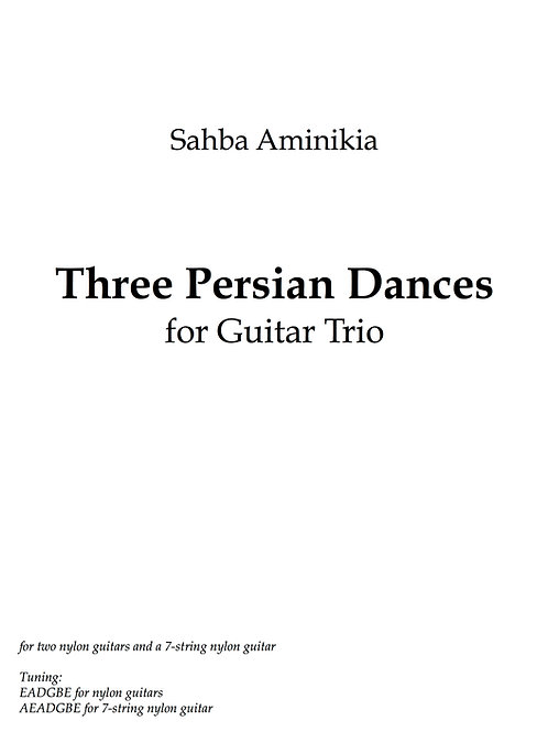 Persian Dances (2011) for Guitar Trio