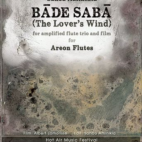 Bade Saba (Saba Wind) (2014) for flute trio and film