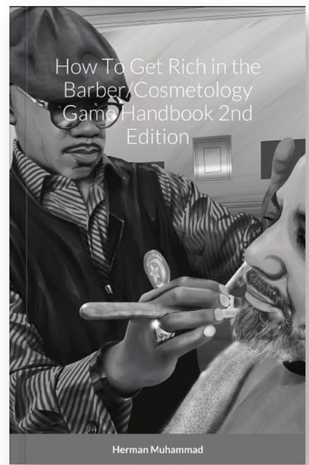 How To Get Rich in the Barber/Cosmetology Game Handbook 2nd Edition Paperback