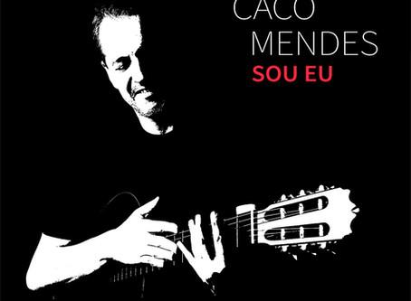 Chegou! O CD SOU EU de Caco Mendes Está Disponível na Íntegra nas Plataformas Digitais!