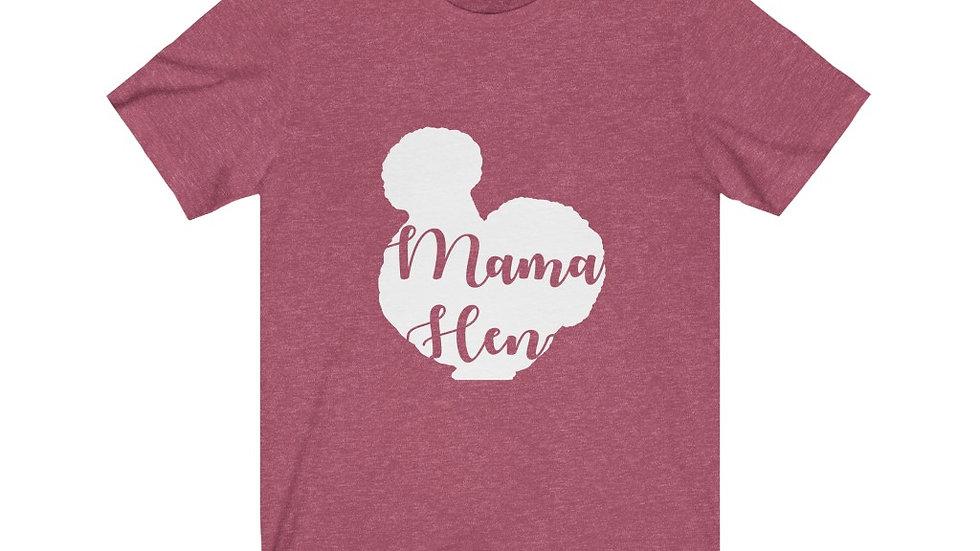 """""""Mama Hen"""" Unisex Jersey Short Sleeve Tee"""