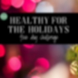 HEALTHY HOLIDAYS 5 DAY CHALLENGE.png