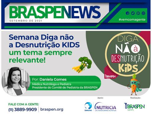 BRASPEN News: Diga Não à Desnutrição KIDS