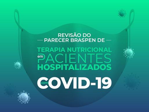 Revisão do Parecer BRASPEN de Terapia Nutricional em pacientes hospitalizados com COVID-19