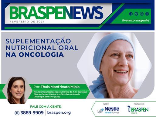 BRASPEN News - Suplementação Nutricional Oral na oncologia