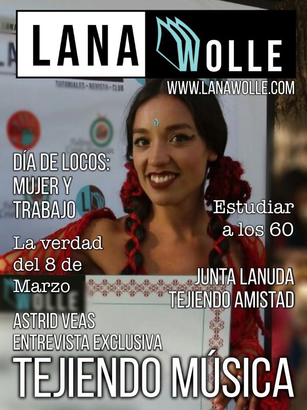 Revista Lana Wolle. Astrid veas. Entrevista. Tejedora y cantante